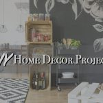 DIY Decor Projects for your New Home